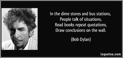 In the dime stores and bus stations, 