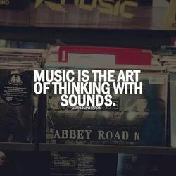 MUSIC IS THE ART 