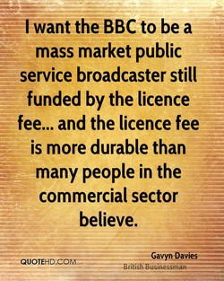 I want the BBC to be a 