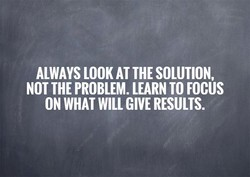 ALWAYS LOOK AT THE SOLUTION, 
