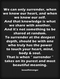We can only surrender, when 
