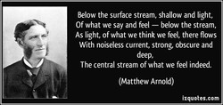 Below the surface stream, shallow and light, 