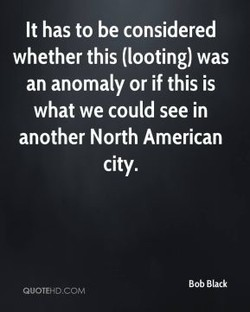 It has to be considered 