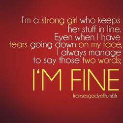 I'm a strong girl who keeps 