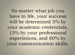 No matter what job you 