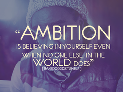 """AMBITION 