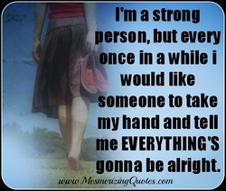 I'm a strong 
