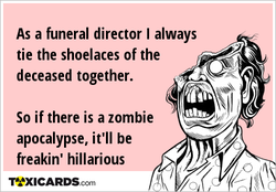 As a funeral director I always 