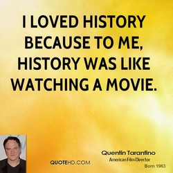 I LOVED HISTORY 