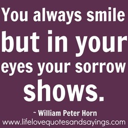 You always smile 