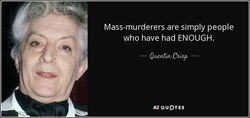 Mass-murderers are simply people 