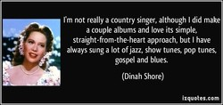 I'm not really a country singer, although I did make 