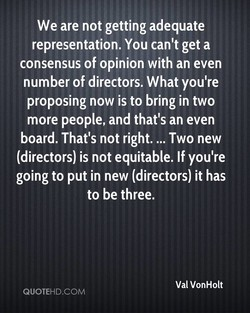 We are not getting adequate 