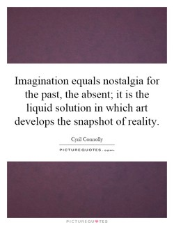 Imagination equals nostalgia for 