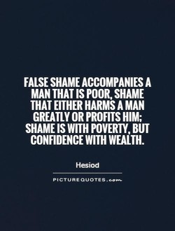 FALSE SHAME ACCOMPANIES A 