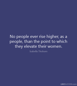 No people ever rise higher, as a 