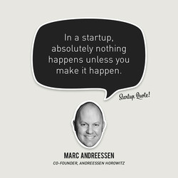 In a startup, 