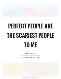 PERFECT PEOPLE ARE 