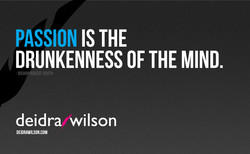 PASSION IS THE 