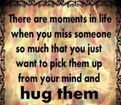 There are moments in life 