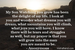 My Son Watching-you grow has been 