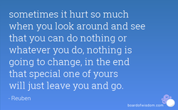 sometimes it hurt so much 