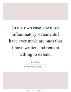 In my own case, the most 