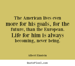 The American lives even 