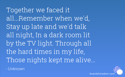 Together we faced it 