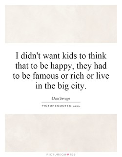 I didn't want kids to think 