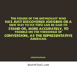 THE FIGURE OF THE ENTHUSIAST WHO 