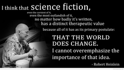 I think that science fiction, 