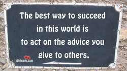 The best way to succeed 