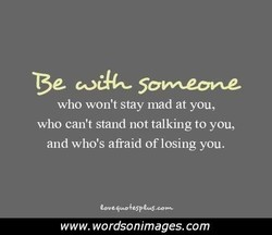 who won't stay mad at you, 