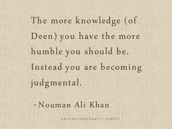 The more knowledge (of 