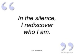In the silence, 