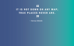 IT IS NOT DOWN ON ANY MAP; 