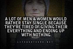 A LOT OF MEN & WOMEN WOULD 