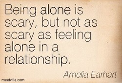 Being alone is 