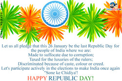 Let us all pled 'e that this 26 January be the last Republic Day for 
