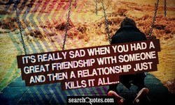 ITS REALLY SAD WHEN YOU HAD A 
