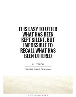 IT IS EASY TO UTTER 