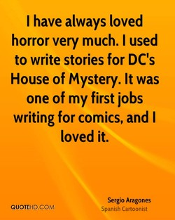I have always loved 