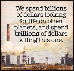 We spend billions 