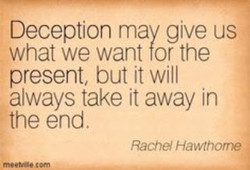 Deception may give us 