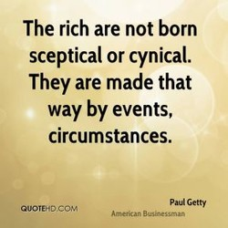 The rich are not born 