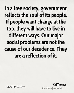 In a free society, government 