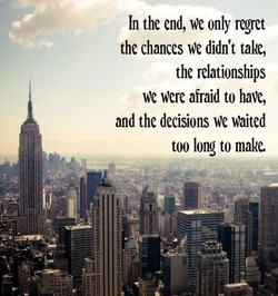 In the end, We only regret 