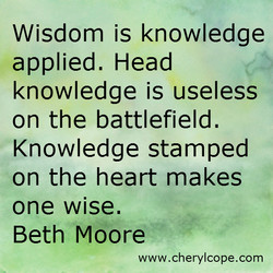 Wisdom is knowledge 