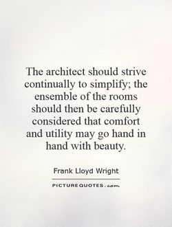 The architect should strive 